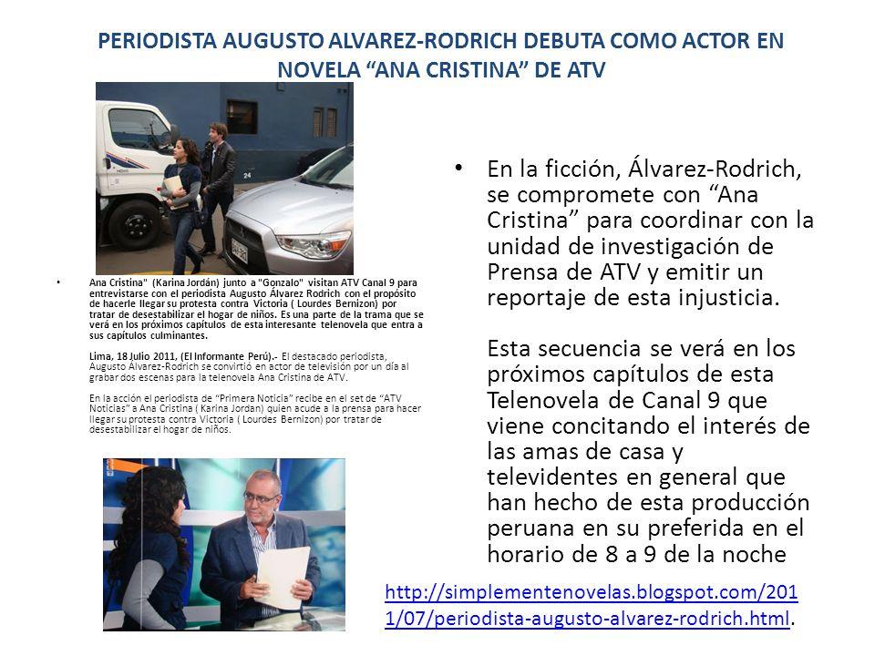 PERIODISTA AUGUSTO ALVAREZ-RODRICH DEBUTA COMO ACTOR EN NOVELA ANA CRISTINA DE ATV