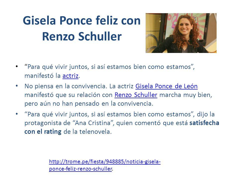 Gisela Ponce feliz con Renzo Schuller