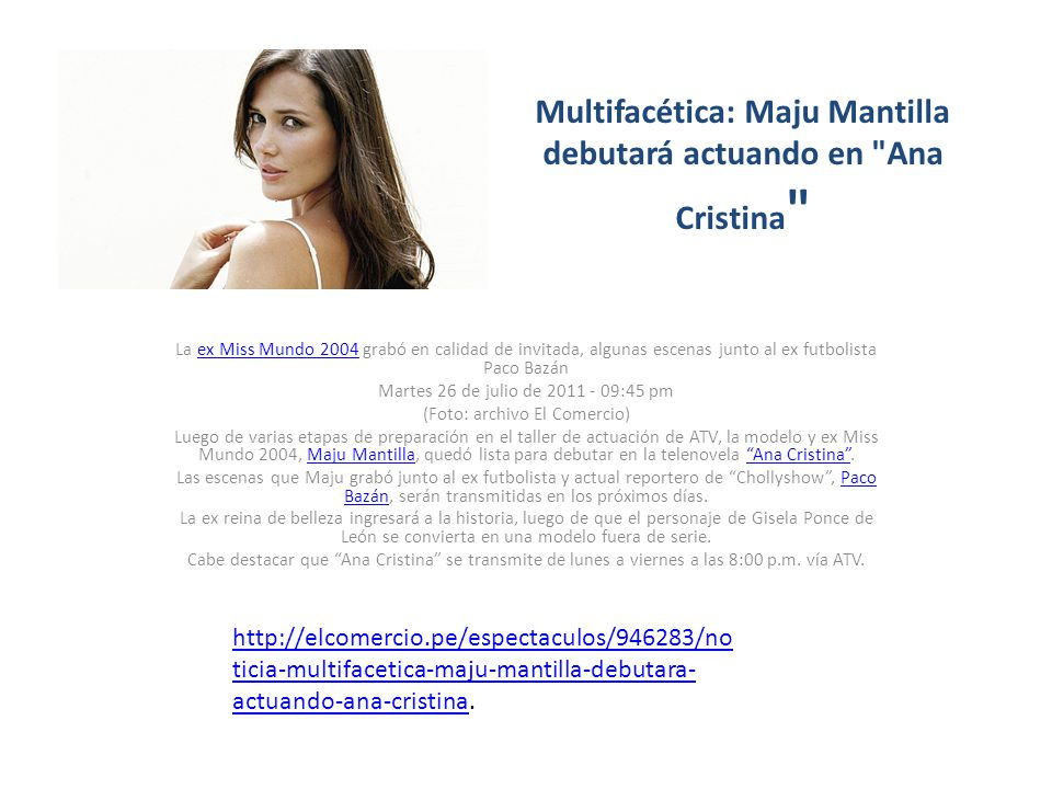 Multifacética: Maju Mantilla debutará actuando en Ana Cristina