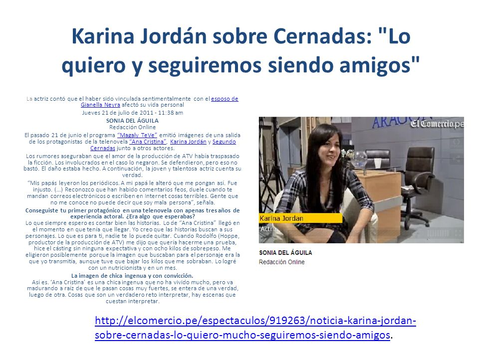 Karina Jordán sobre Cernadas: Lo quiero y seguiremos siendo amigos