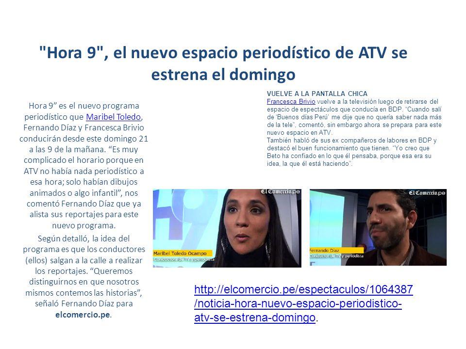 Hora 9 , el nuevo espacio periodístico de ATV se estrena el domingo