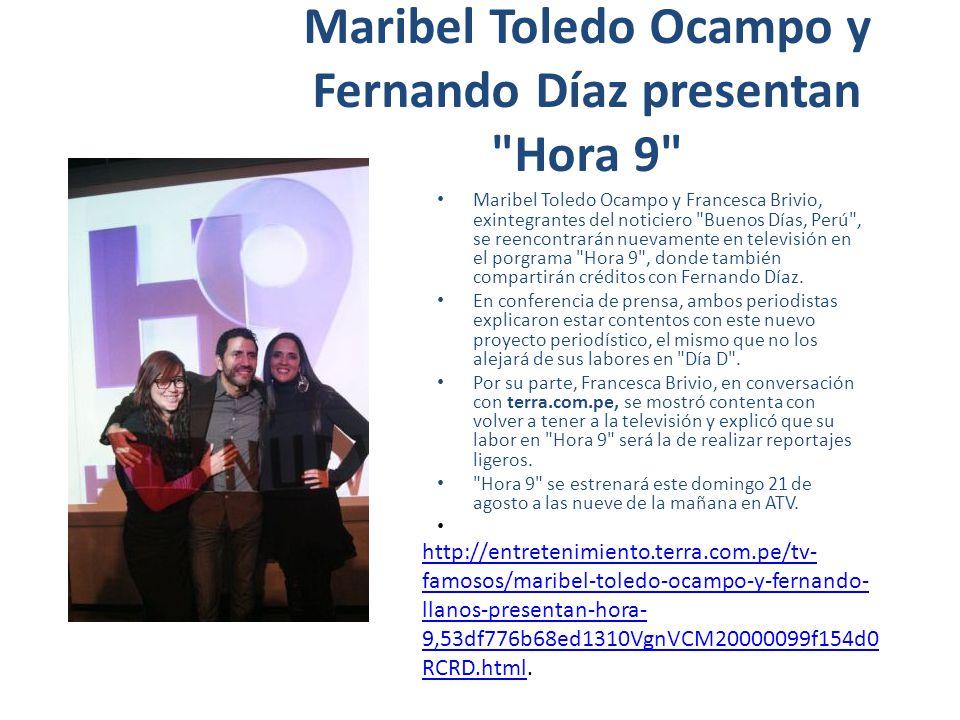 Maribel Toledo Ocampo y Fernando Díaz presentan Hora 9