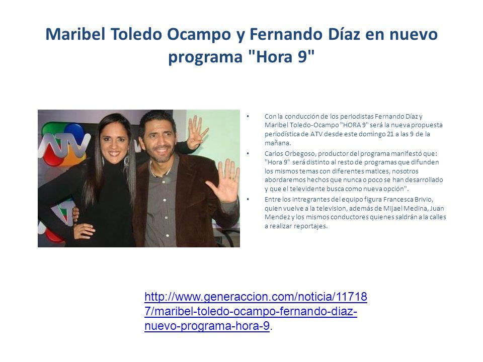 Maribel Toledo Ocampo y Fernando Díaz en nuevo programa Hora 9