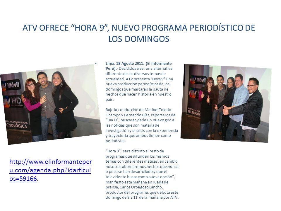 ATV OFRECE HORA 9 , NUEVO PROGRAMA PERIODÍSTICO DE LOS DOMINGOS