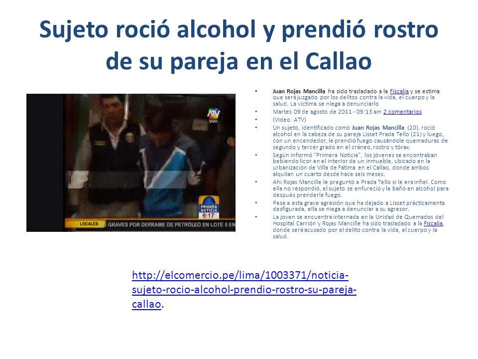 Sujeto roció alcohol y prendió rostro de su pareja en el Callao