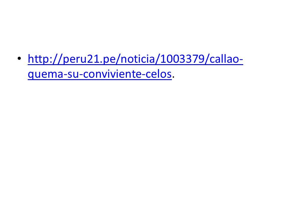 http://peru21.pe/noticia/1003379/callao-quema-su-conviviente-celos.