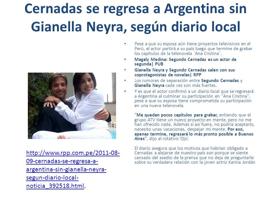 Cernadas se regresa a Argentina sin Gianella Neyra, según diario local