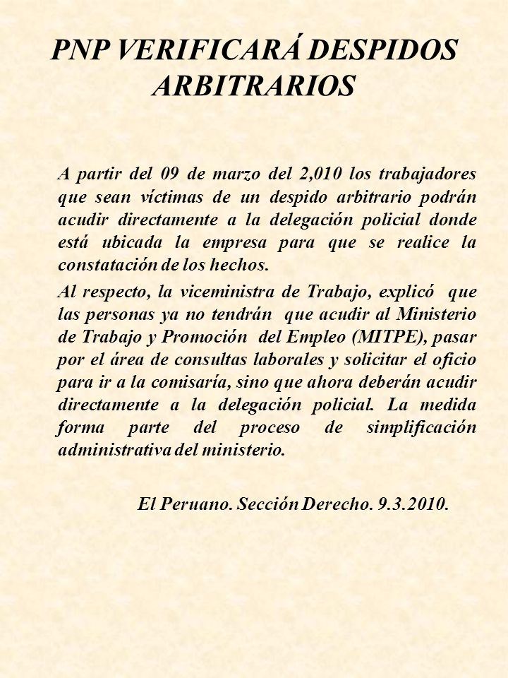 PNP VERIFICARÁ DESPIDOS ARBITRARIOS