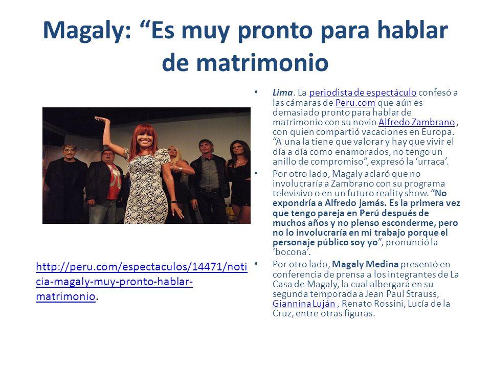 Magaly: Es muy pronto para hablar de matrimonio
