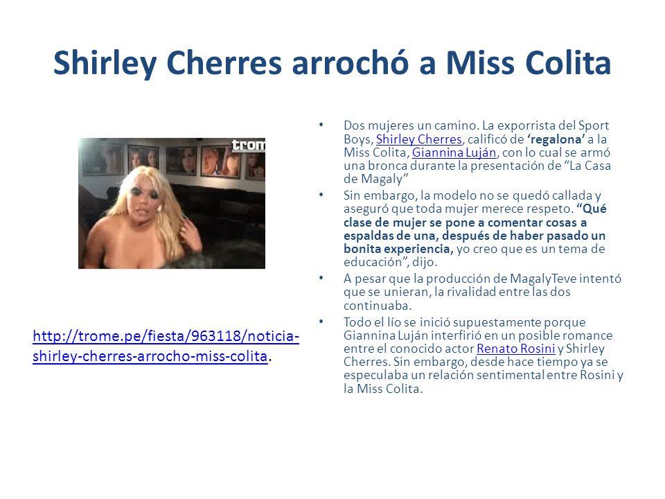 Shirley Cherres arrochó a Miss Colita
