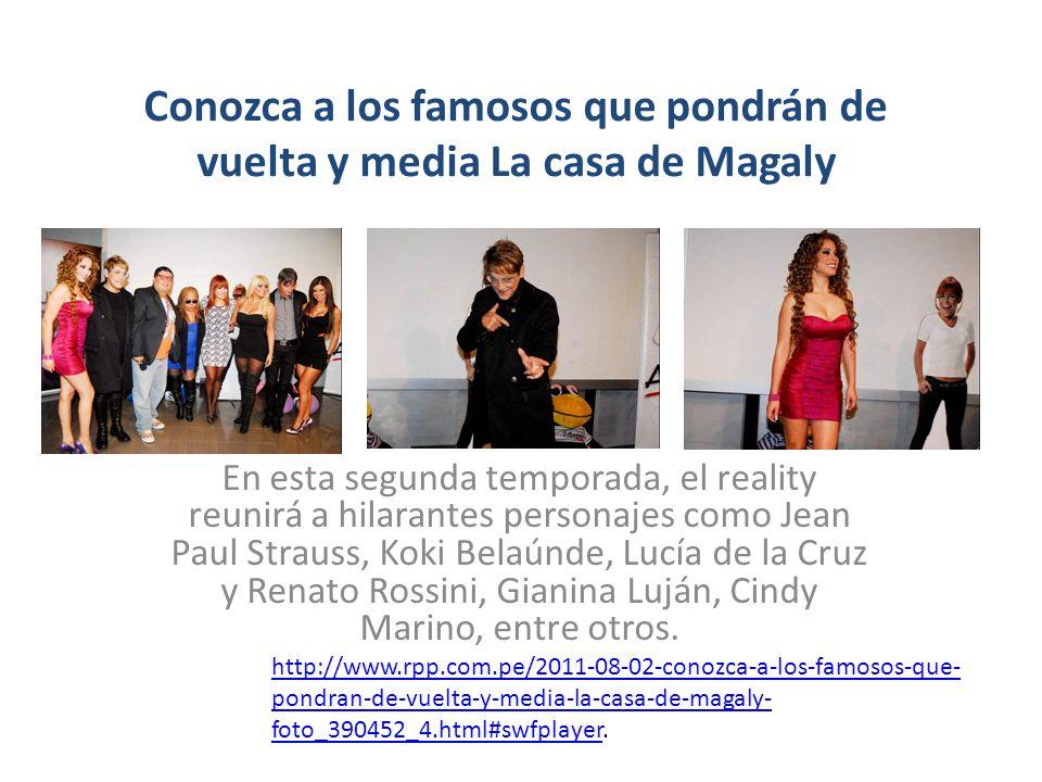 Conozca a los famosos que pondrán de vuelta y media La casa de Magaly