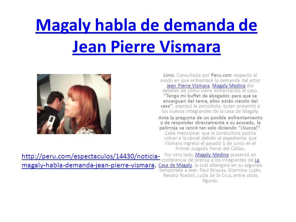 Magaly habla de demanda de Jean Pierre Vismara