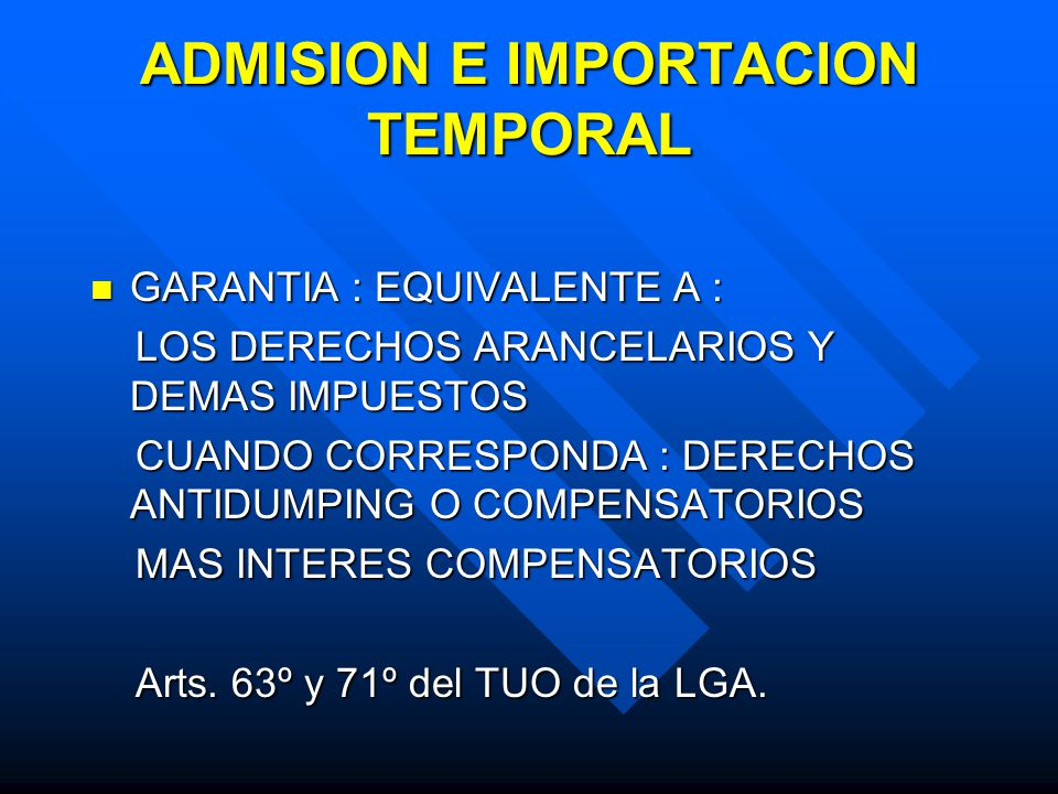 ADMISION E IMPORTACION TEMPORAL
