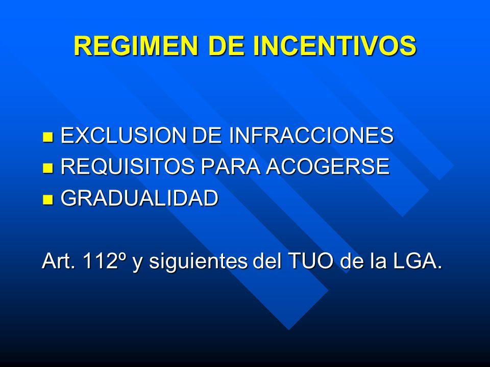 REGIMEN DE INCENTIVOS EXCLUSION DE INFRACCIONES
