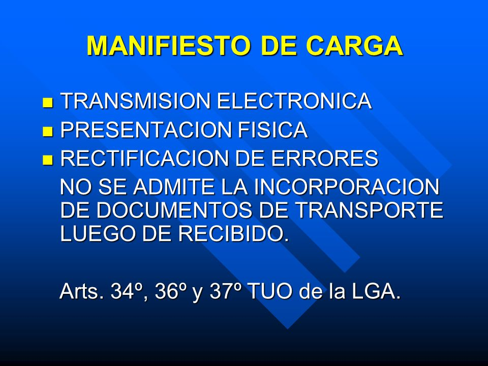 MANIFIESTO DE CARGA TRANSMISION ELECTRONICA PRESENTACION FISICA