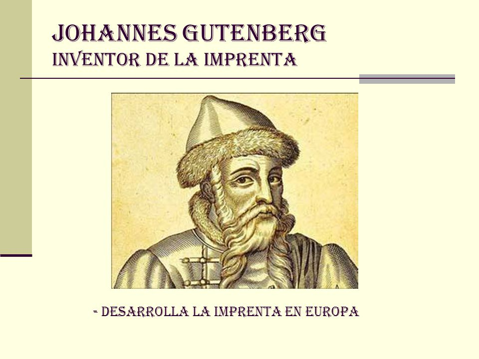 JOHANNES GUTENBERG INVENTOR DE LA IMPRENTA