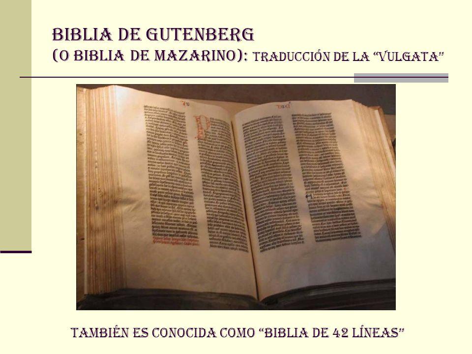 BIBLIA DE GUTENBERG (O BIBLIA DE MAZARINO): traducción de la vulgata
