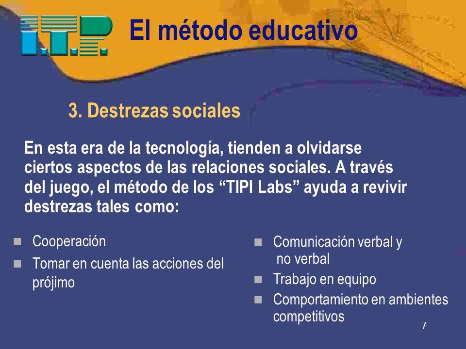 El método educativo 3. Destrezas sociales