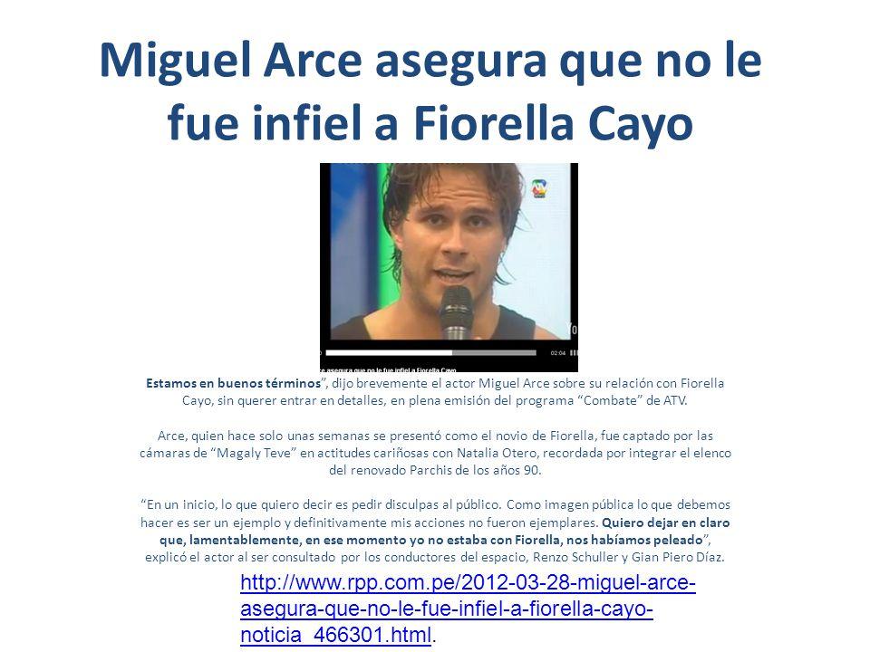 Miguel Arce asegura que no le fue infiel a Fiorella Cayo