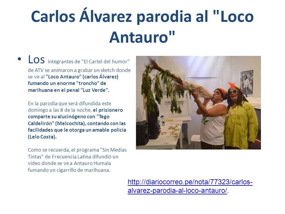 Carlos Álvarez parodia al Loco Antauro