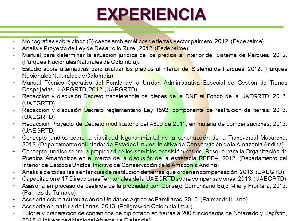 EXPERIENCIA Monografías sobre cinco (5) casos emblemáticos de tierras sector palmero, 2012. (Fedepalma)