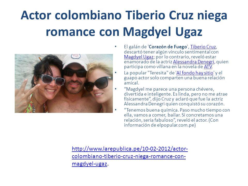 Actor colombiano Tiberio Cruz niega romance con Magdyel Ugaz