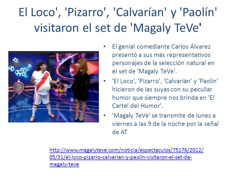 El Loco , Pizarro , Calvarían y Paolín visitaron el set de Magaly TeVe