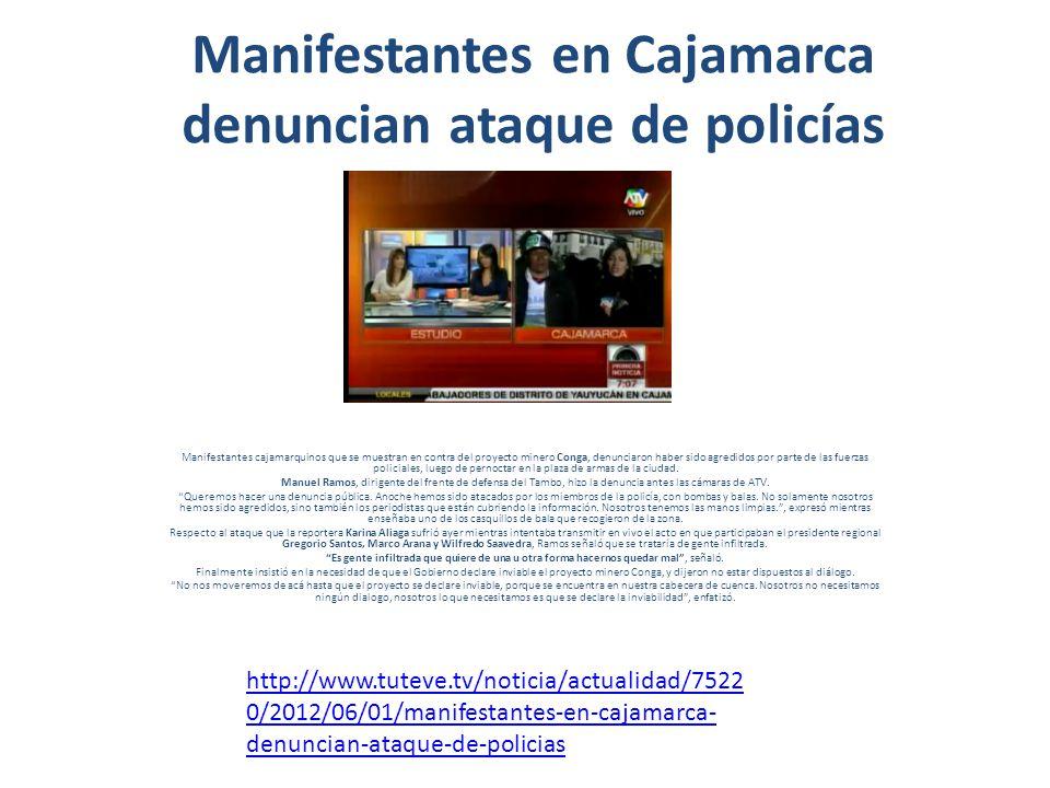 Manifestantes en Cajamarca denuncian ataque de policías