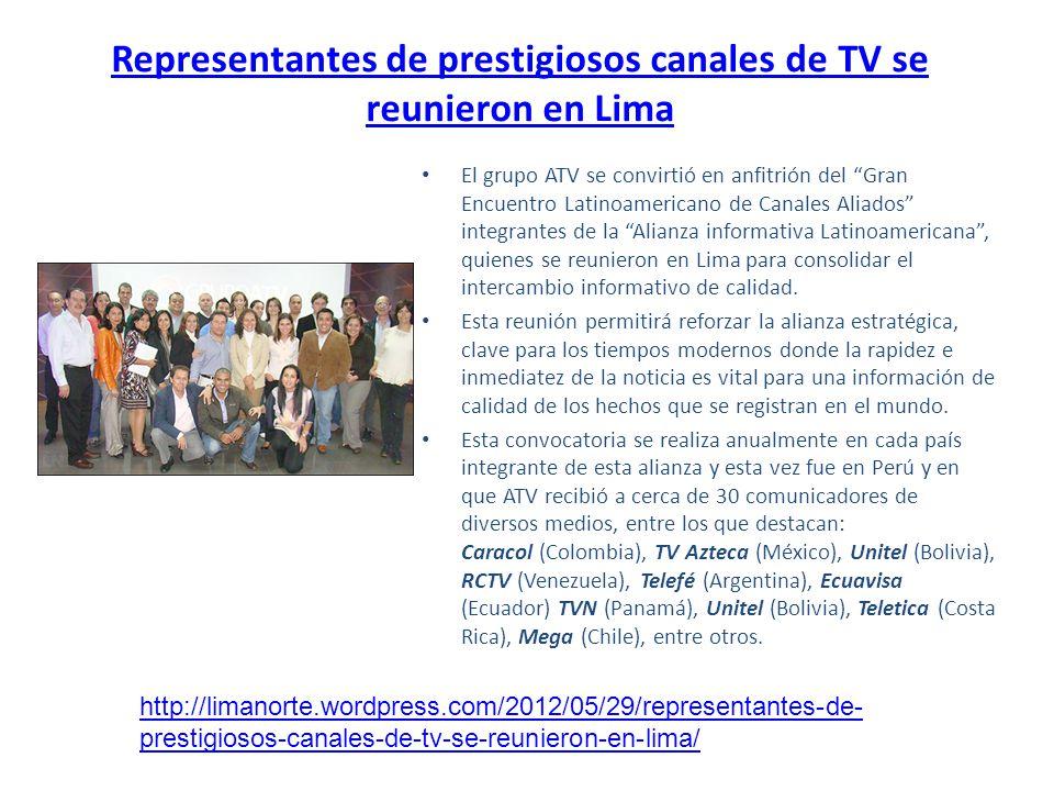 Representantes de prestigiosos canales de TV se reunieron en Lima