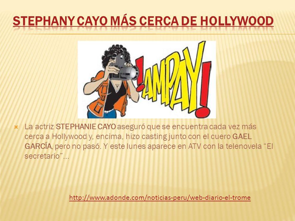 Stephany Cayo más cerca de Hollywood