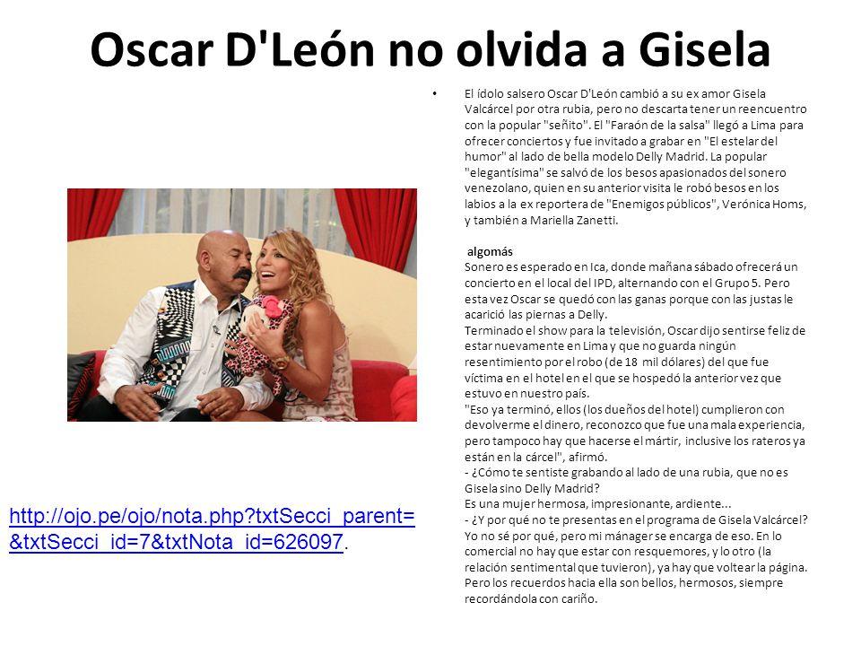 Oscar D León no olvida a Gisela