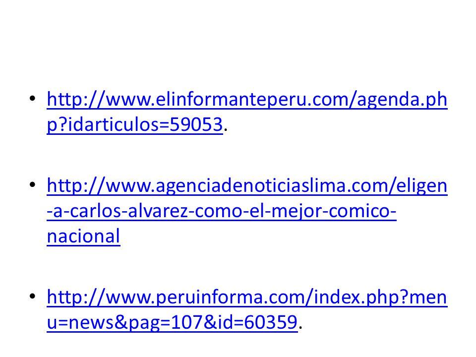http://www.elinformanteperu.com/agenda.php idarticulos=59053.