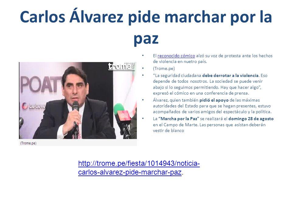 Carlos Álvarez pide marchar por la paz