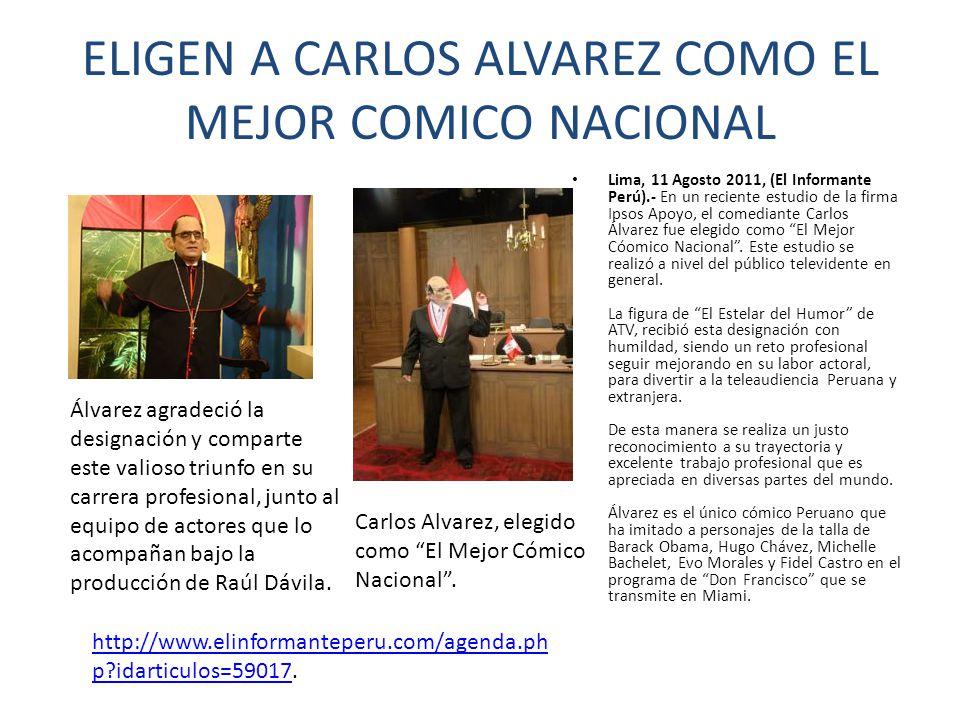 ELIGEN A CARLOS ALVAREZ COMO EL MEJOR COMICO NACIONAL