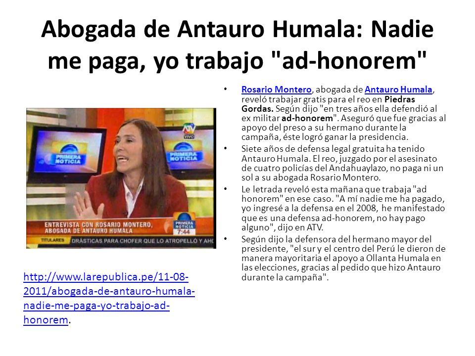 Abogada de Antauro Humala: Nadie me paga, yo trabajo ad-honorem