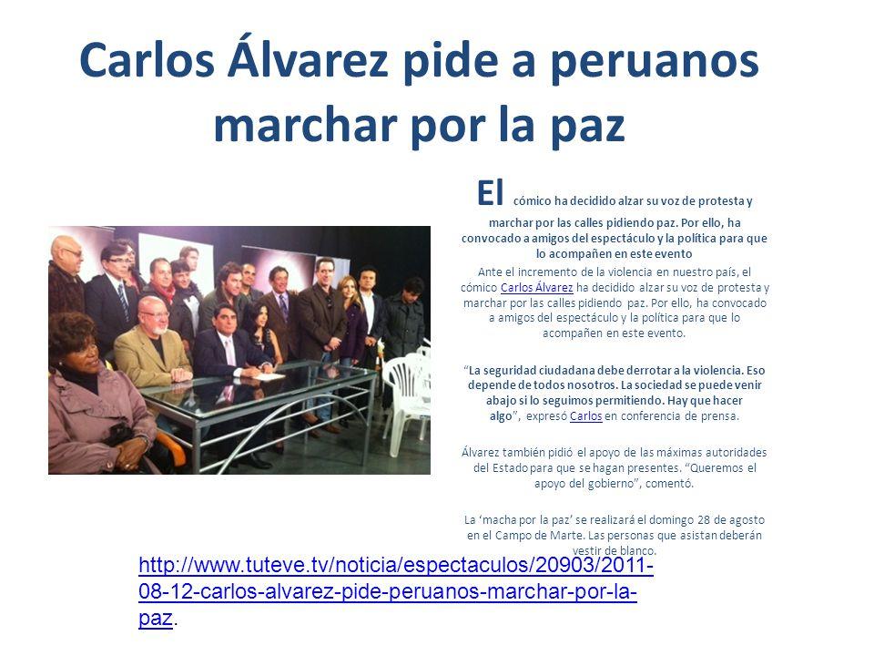 Carlos Álvarez pide a peruanos marchar por la paz