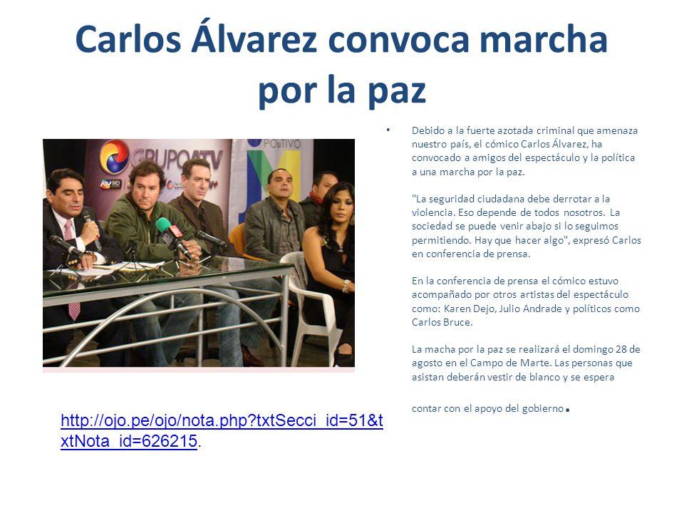 Carlos Álvarez convoca marcha por la paz