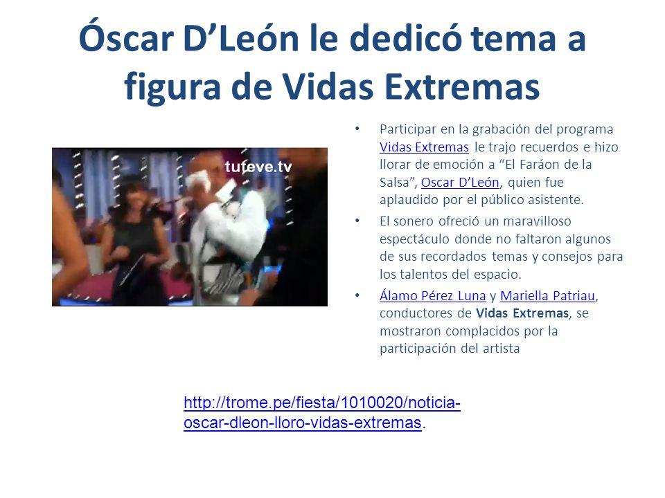 Óscar D'León le dedicó tema a figura de Vidas Extremas