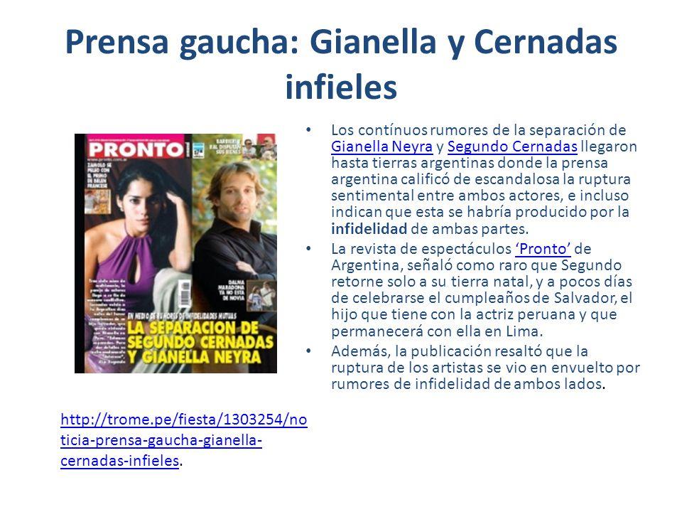 Prensa gaucha: Gianella y Cernadas infieles