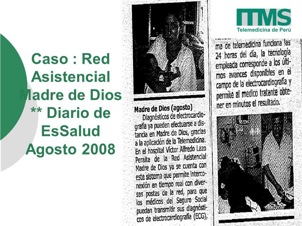 Caso : Red Asistencial Madre de Dios ** Diario de EsSalud Agosto 2008
