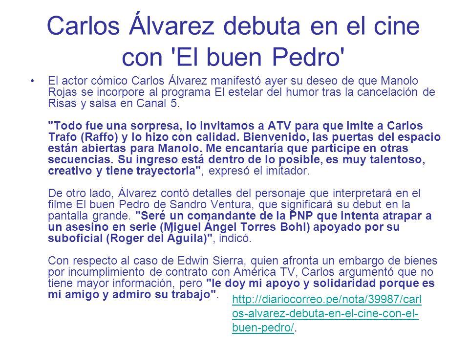 Carlos Álvarez debuta en el cine con El buen Pedro