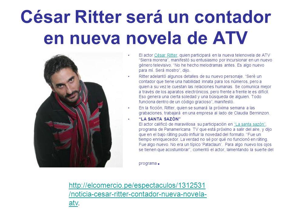 César Ritter será un contador en nueva novela de ATV