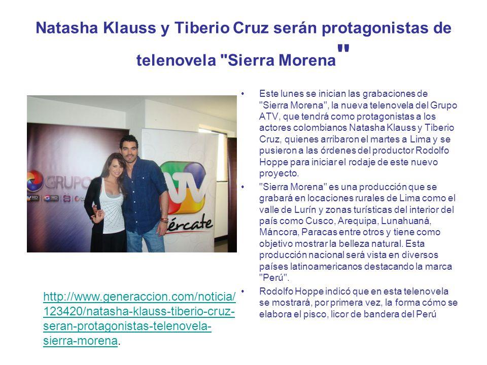Natasha Klauss y Tiberio Cruz serán protagonistas de telenovela Sierra Morena