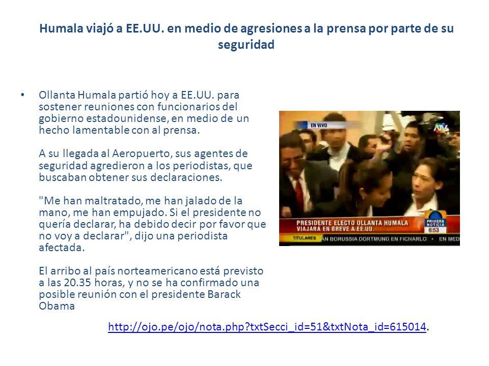 Humala viajó a EE.UU. en medio de agresiones a la prensa por parte de su seguridad