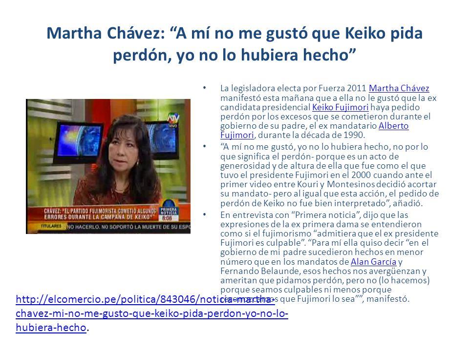 Martha Chávez: A mí no me gustó que Keiko pida perdón, yo no lo hubiera hecho