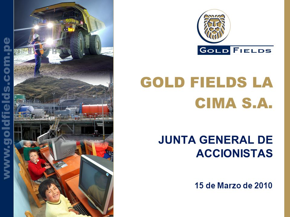 GOLD FIELDS LA CIMA S.A. JUNTA GENERAL DE ACCIONISTAS