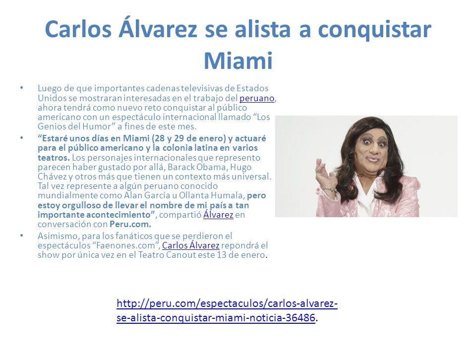 Carlos Álvarez se alista a conquistar Miami