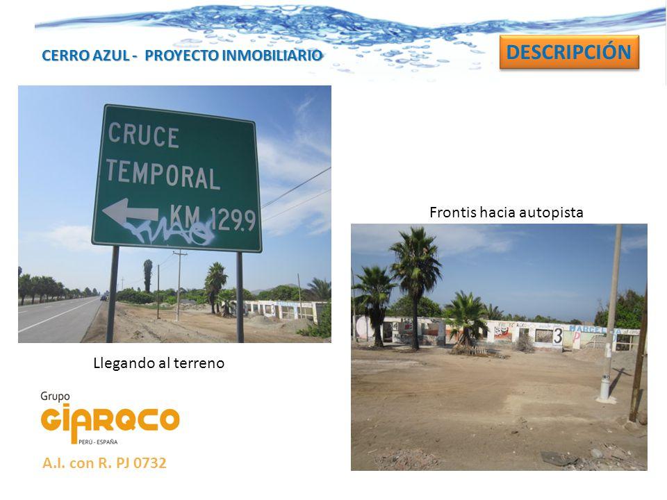 DESCRIPCIÓN CERRO AZUL - PROYECTO INMOBILIARIO Frontis hacia autopista
