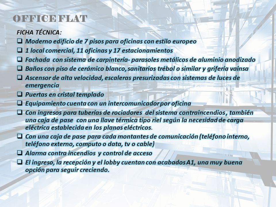 OFFICE FLAT FICHA TÉCNICA: