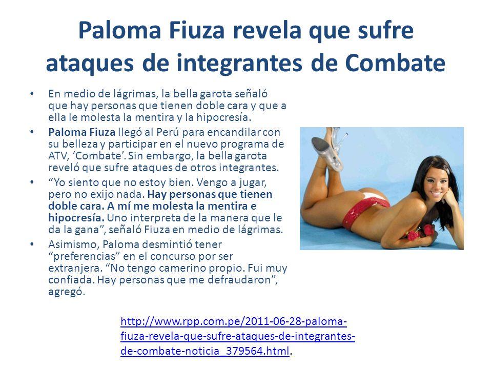 Paloma Fiuza revela que sufre ataques de integrantes de Combate